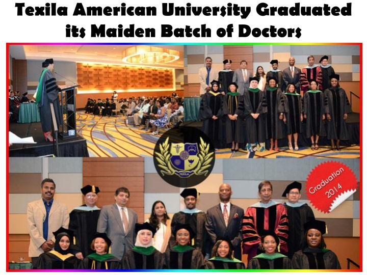 Texila american university graduated its maiden batch of doctors
