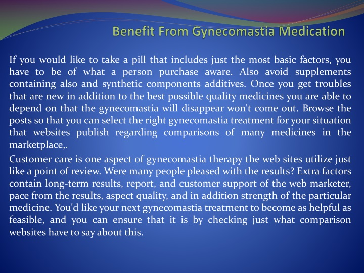 Benefit from gynecomastia medication