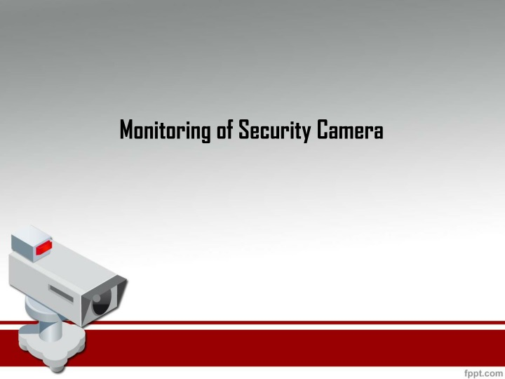 Monitoring of security camera