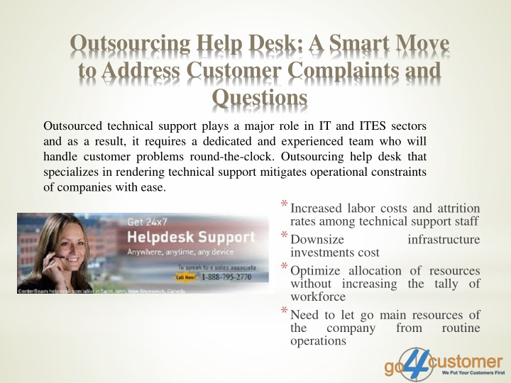 Outsourcing help desk a smart move to address customer complaints and questions