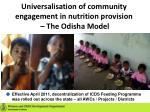 universalisation of community engagement in nutrition provision the odisha model