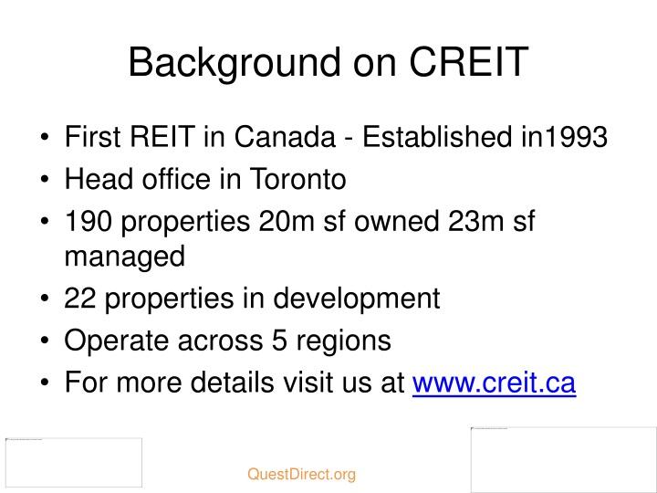 Background on CREIT
