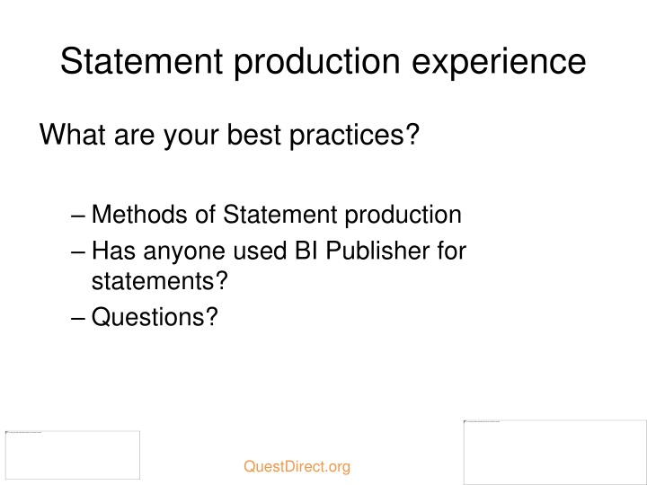 Statement production experience