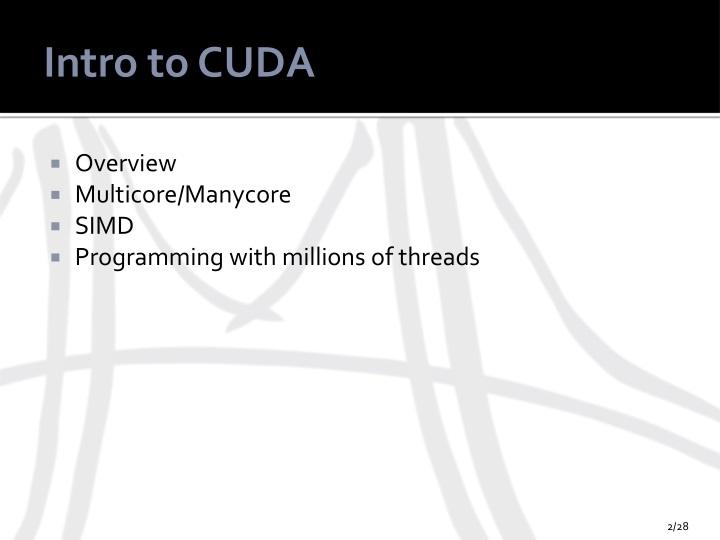 Intro to CUDA