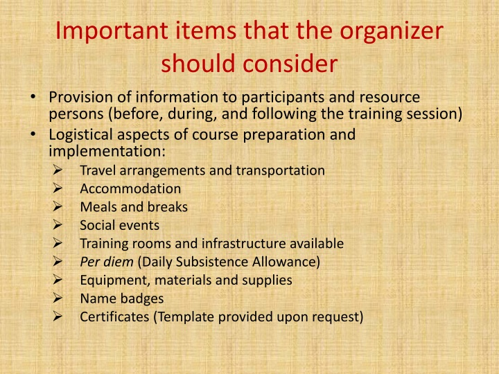 Important items that the organizer should