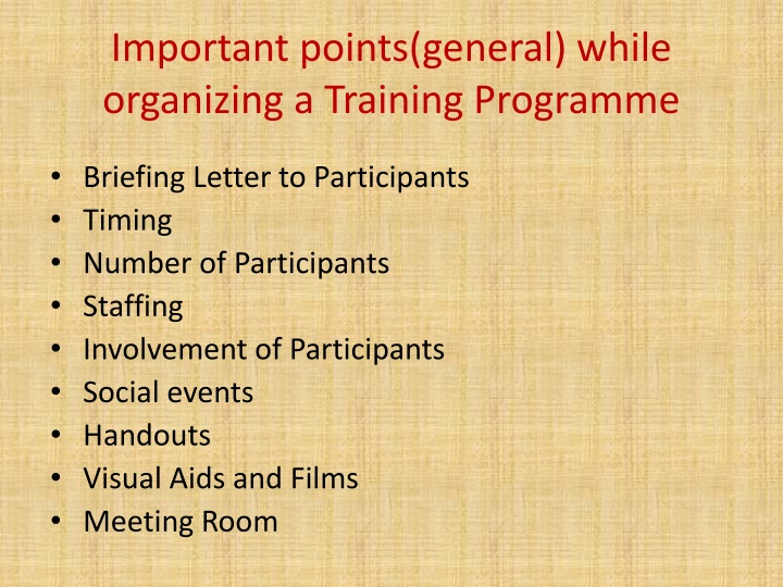 Important points(general) while organizing a Training Programme