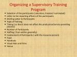 organizing a supervisory training program