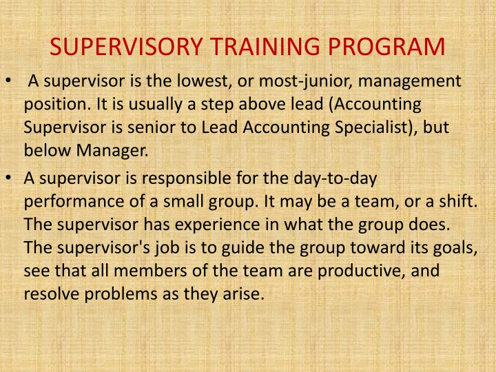 SUPERVISORY TRAINING PROGRAM