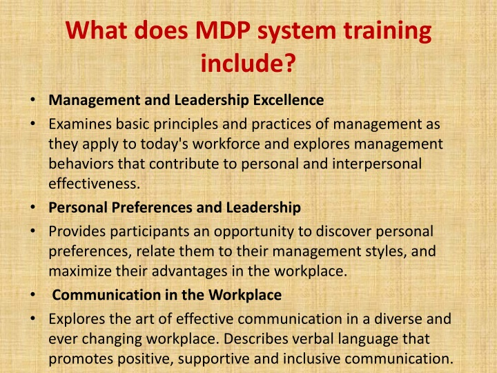 What does MDP system training include?