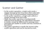 scatter and gather