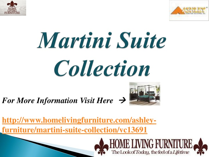 Martini Suite Collection