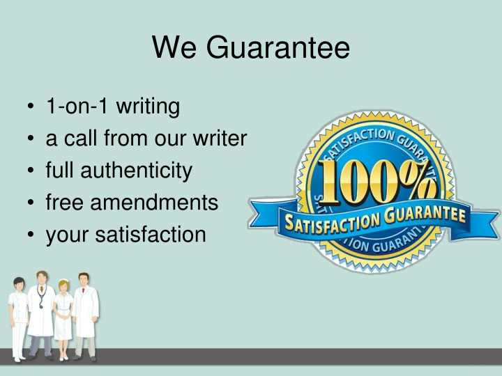 We Guarantee