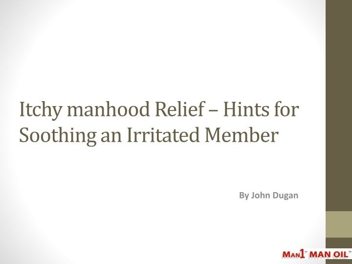 itchy manhood relief hints for soothing an irritated member