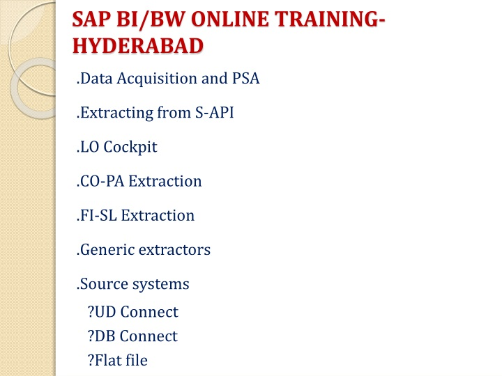 SAP BI/BW ONLINE TRAINING-HYDERABAD