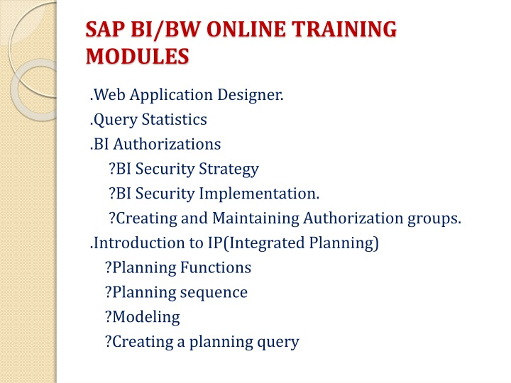 SAP BI/BW ONLINE TRAINING MODULES