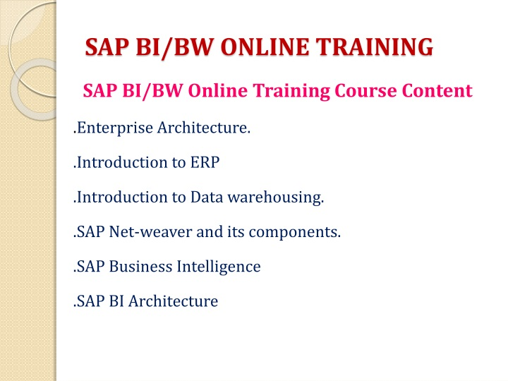 SAP BI/BW ONLINE TRAINING