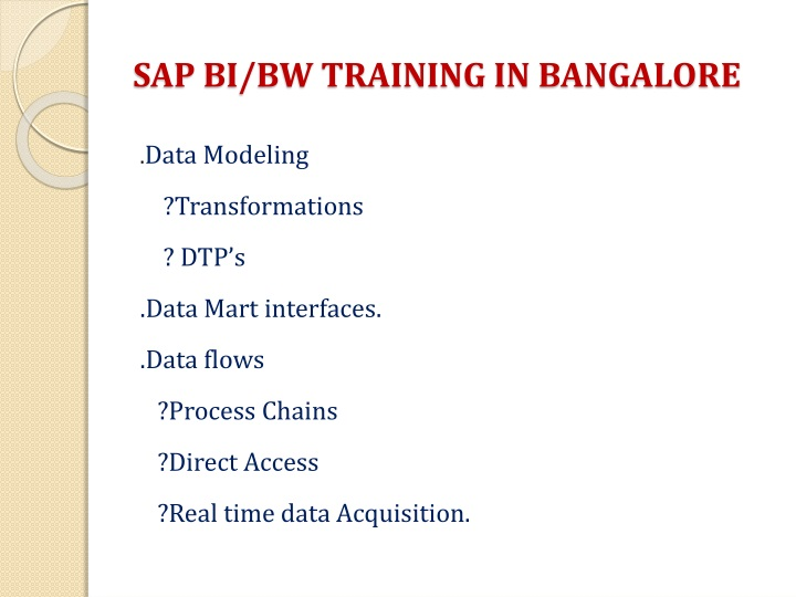 SAP BI/BW TRAINING IN BANGALORE