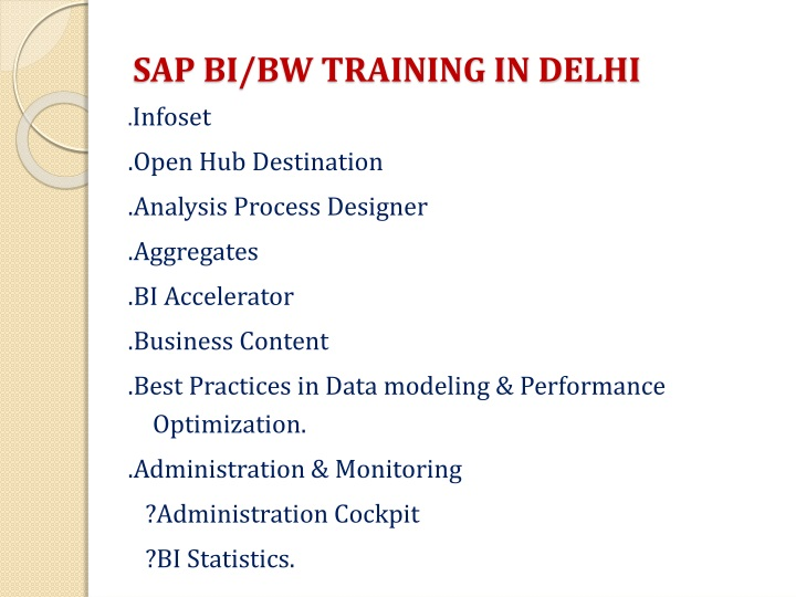 SAP BI/BW TRAINING IN DELHI