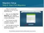 migration setup step 8 start full migration