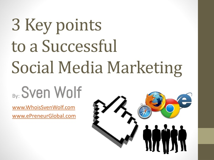 3 key points to a successful social media marketing