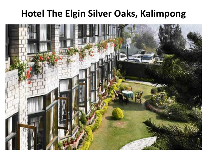 Hotel the elgin silver oaks kalimpong