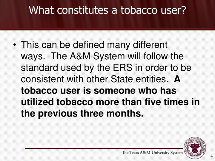 What constitutes a tobacco user?