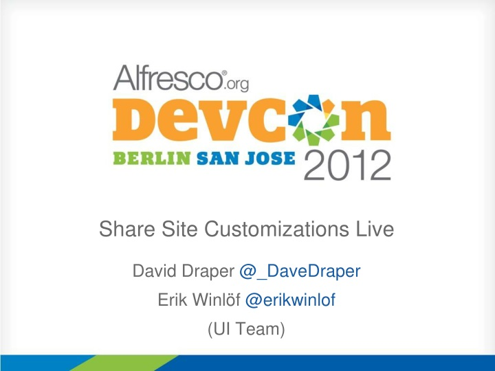 Share site customizations live