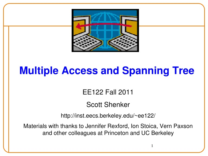 Multiple access and spanning tree