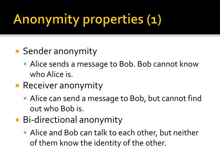 Anonymity properties (1)