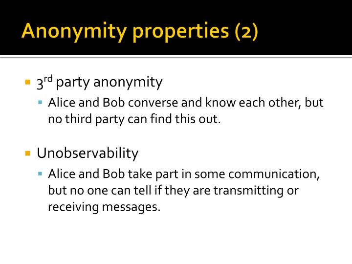Anonymity properties (2)