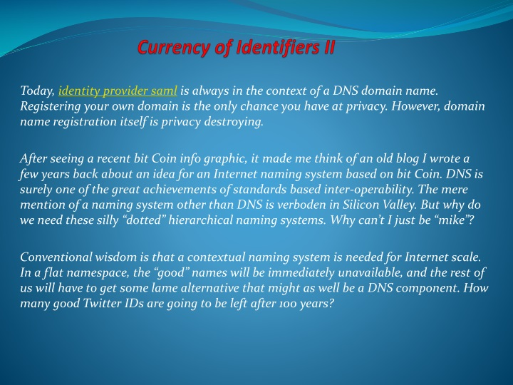 Currency of identifiers ii