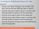 creating an additional query for the report1
