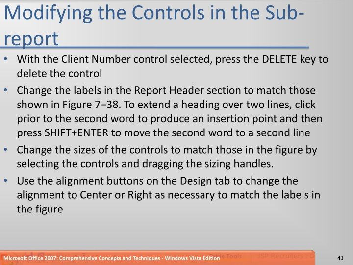 Modifying the Controls in the Sub-report