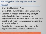 resizing the sub report and the report