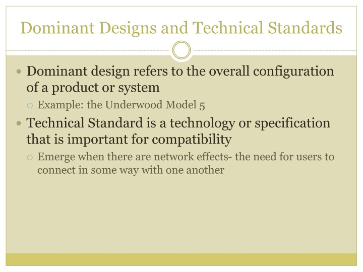 Dominant Designs and Technical Standards