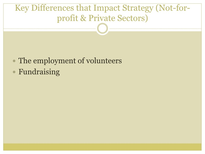 Key Differences that Impact Strategy (Not-for-profit & Private Sectors)