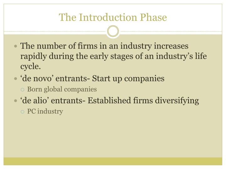 The Introduction Phase