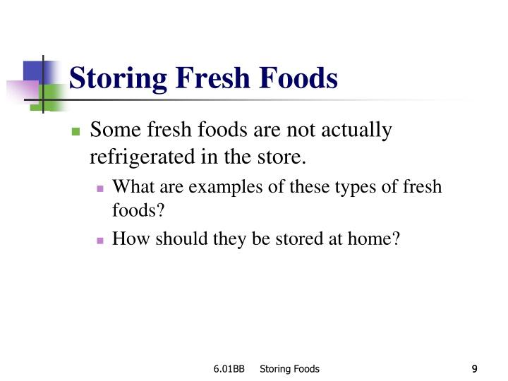 Storing Fresh Foods