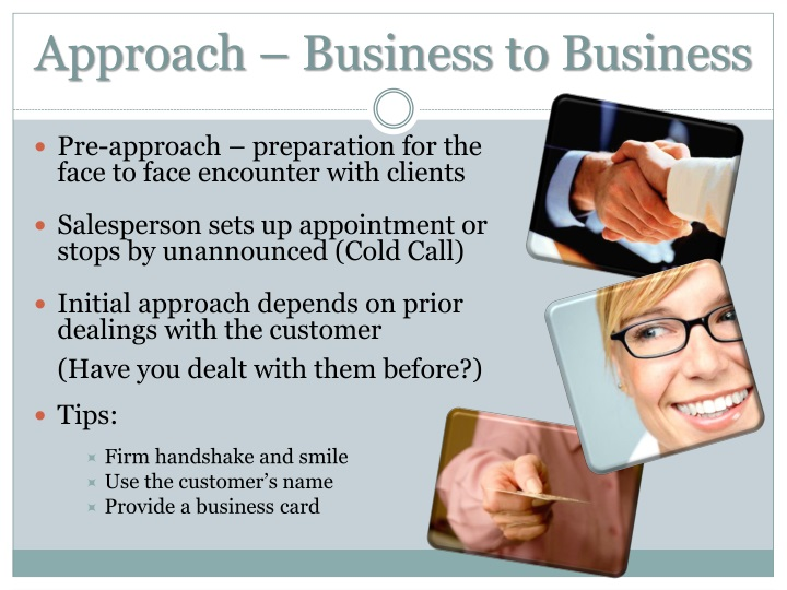 Approach – Business to Business