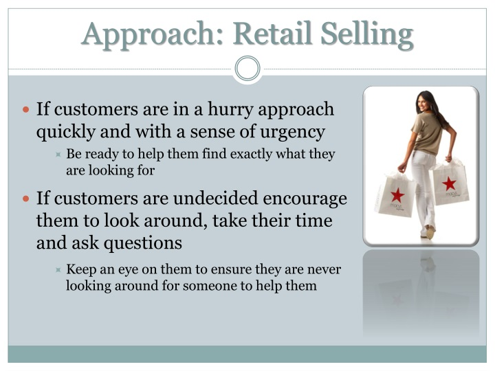 Approach: Retail Selling