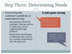 step three determining needs