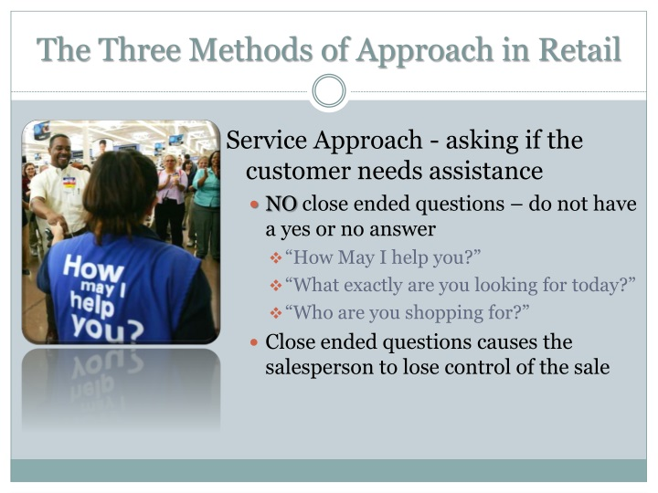 The Three Methods of Approach in Retail