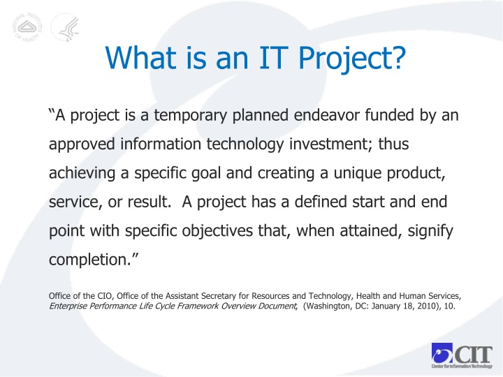 What is an IT Project?