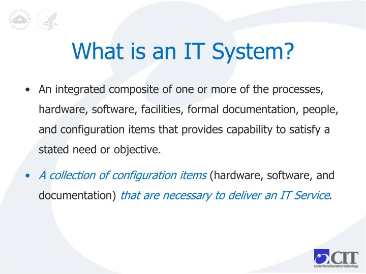 What is an IT System?