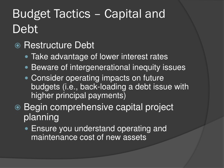 Budget Tactics – Capital and Debt