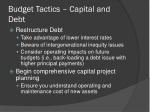 budget tactics capital and debt