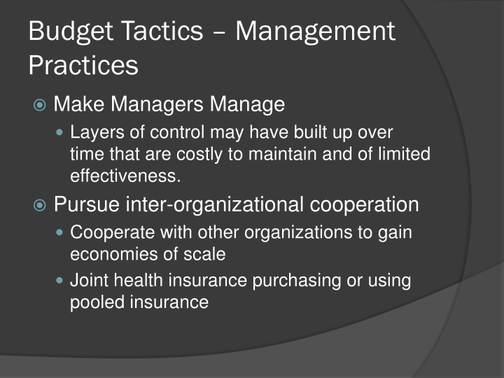 Budget Tactics – Management Practices