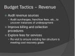 budget tactics revenue