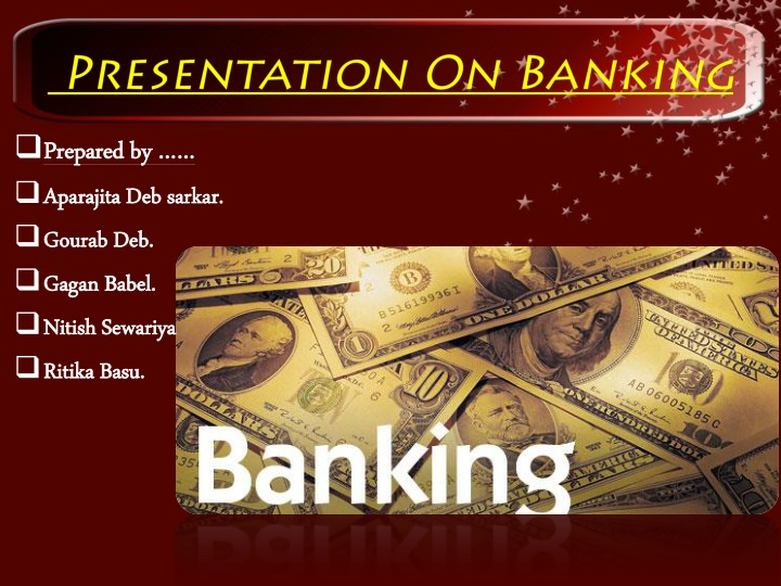 Presentation On Banking