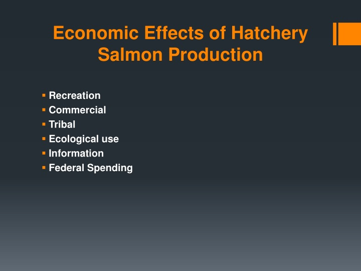 Economic Effects of Hatchery Salmon Production